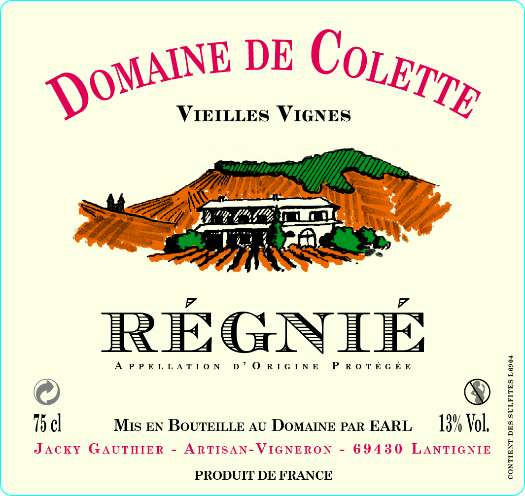 Régnié Vieilles Vignes